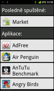 Naposledy spuštěné aplikace se řadí navrch.