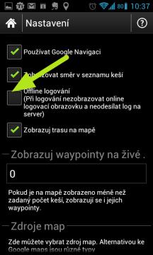 Jestliže nepoužíváte mobilní datové připojení, můžete si zapnout Offline logování.