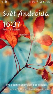 Na lockscreen jsem si dal nápis Svět Androida, protože mé srdce patří tomuto webu. Šéfe, dostanu za to přidáno?