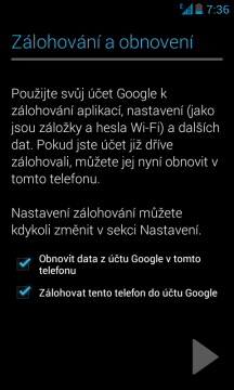 První spuštění - zálohování a obnovení na/z účet Google.