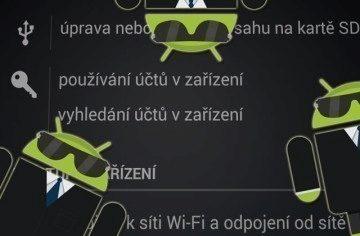 Nenechte se špehovat svým Androidem!