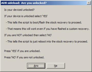 Yes pro odemknuté zařízení, No pro zamknuté