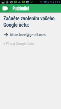 Po prvním spuštění zvolíte účet Google