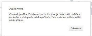 Doplněk Vzdálená plocha Chrome je nutné autorizovat