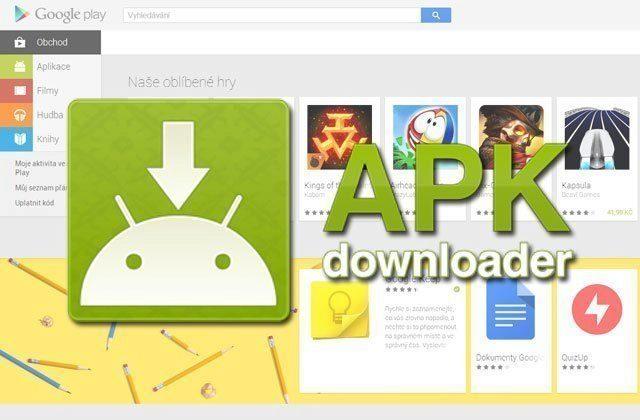 APK Downloader: snadné stahování souborů APK z Obchodu Play do počítače