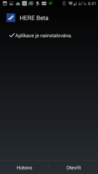 Aplikace Nokia HERE je nainstalována