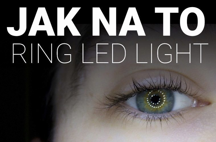 jak na to – ring led light