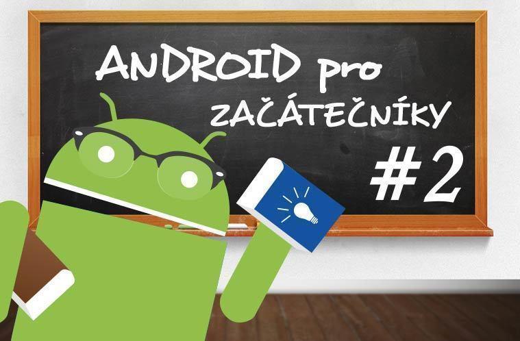 android pro začátečníky 2