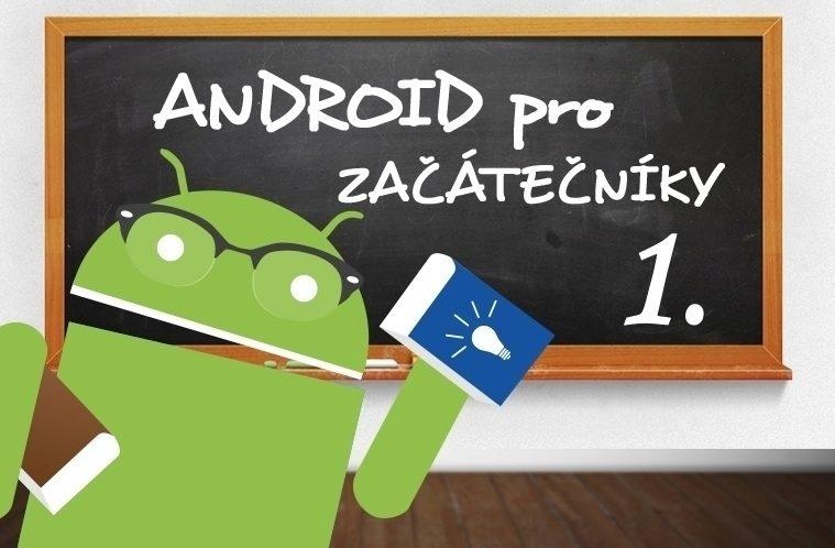 Android pro začátečníky 1