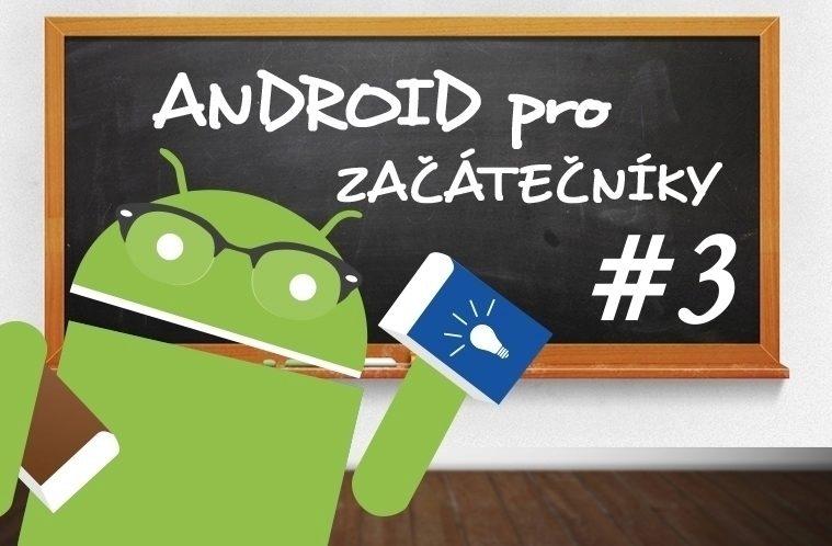 Android pro začátečníky 3