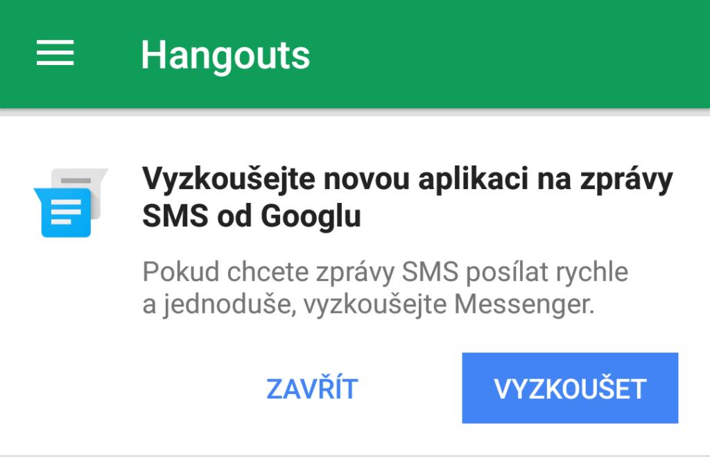 Hangouts 7.0 doporučovaly na práci s textovkami program Messenger