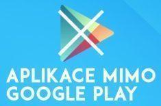 Aplikace mimo Google Play