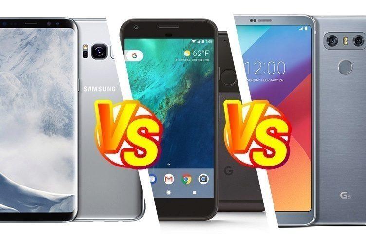 test Samsung Galaxy S8 vs LG G6 vs Google Pixel