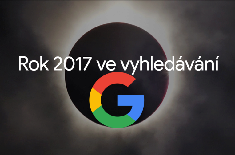 vyhledavani rok 2017 google hledali lide