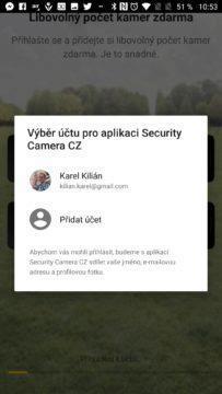 Přihlášení účtem Google Úvodní nastavení Security Camera