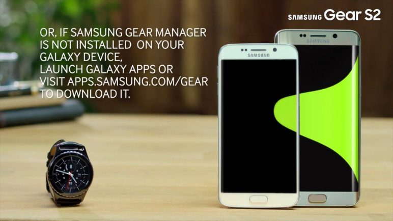 2. How to connect your Gear S2 and Galaxy...