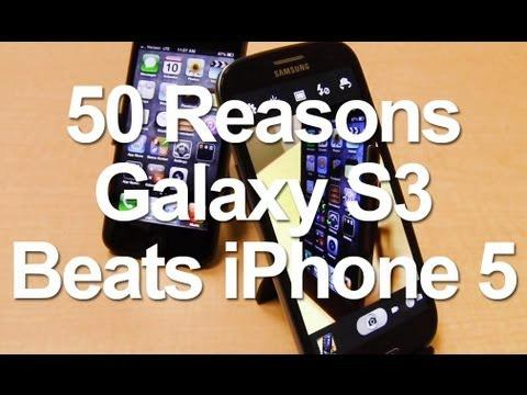 50 Reasons Why Galaxy S3 Is Better Than iPhone 5