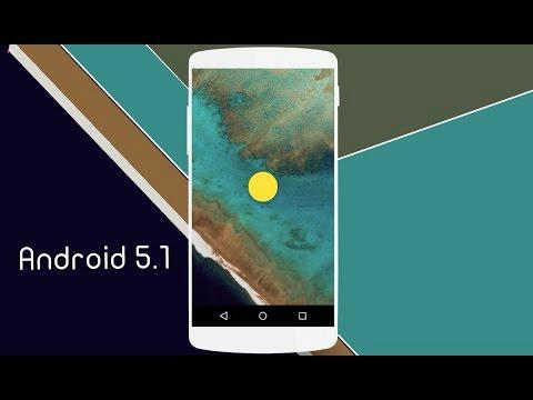 Android 5.1 What's New - Review - Changes - Animations ?