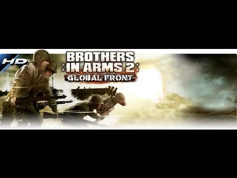 Android HD Game - Brothers In Arms 2 Global Front - Gameloft
