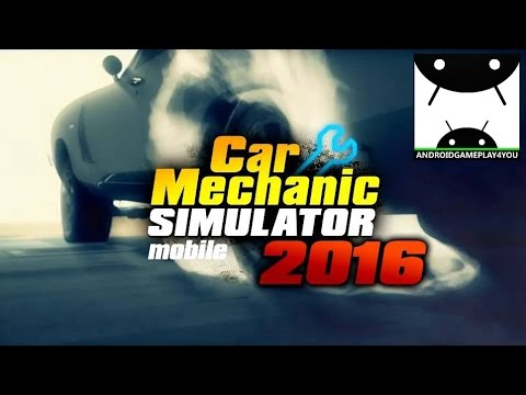 Car Mechanic Simulator 2016 Android GamePlay Trailer [60FPS] (By PlayWay SA)