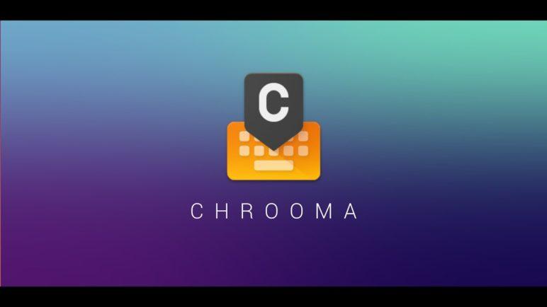 Chrooma Keyboard 4.0