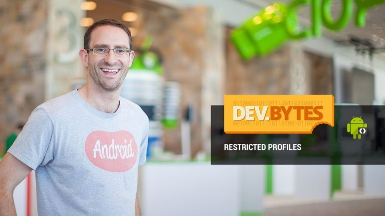 DevBytes: Restricted Profiles in Android 4.3