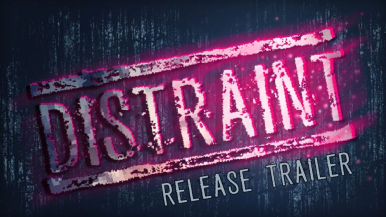 DISTRAINT - Release Trailer