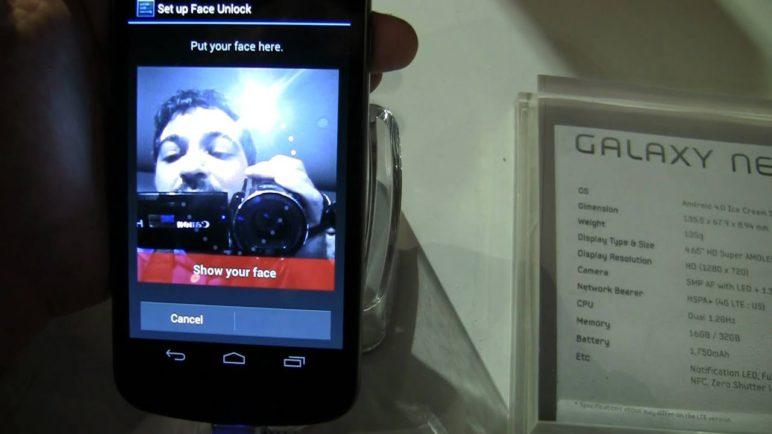 Face Unlock on Galaxy Nexus and Android 4.0 Ice Cream Sandwich