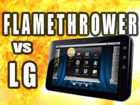 Flamethrower vs LG GSlate Tablet: Tech Assassin
