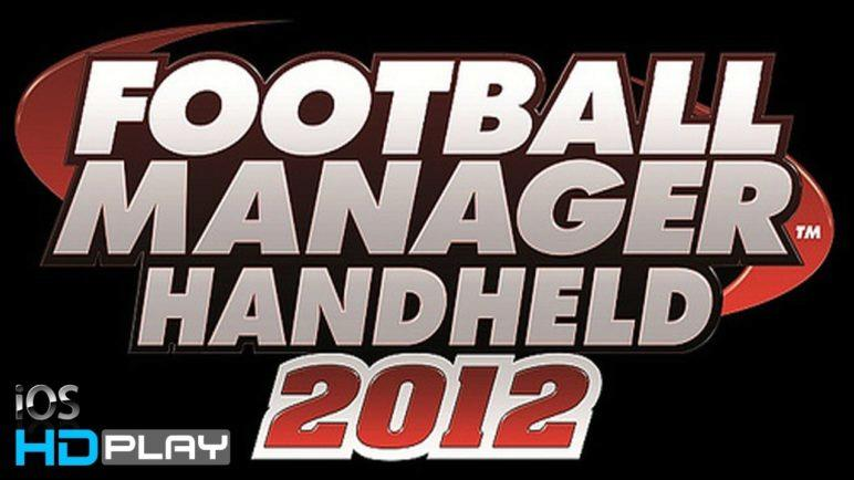 Football Manager Handheld 2012 - Gameplay (iPhone/iPad) HD