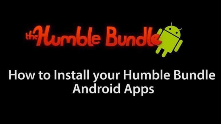 How To Install Your Humble Bundle Android Apps