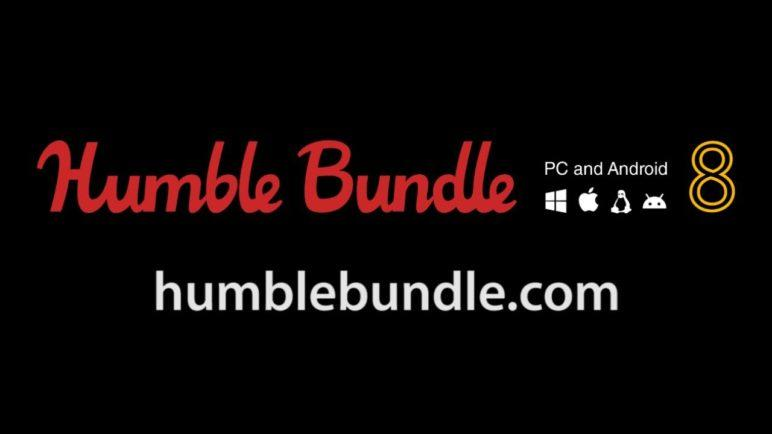 Humble Bundle: PC and Android 8
