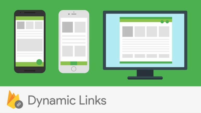 Introducing Firebase Dynamic Links