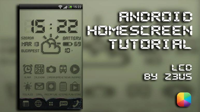 LCD (by z3u5) - Android Homescreen Tutorial