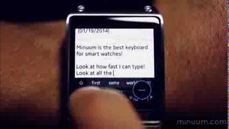 Minuum Keyboard on a Smart Watch