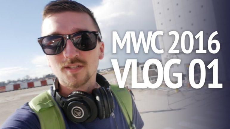 MWC 2016 - vlog 01 - SvetAndroida.cz