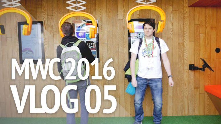 MWC 2016 - vlog 05 - SvetAndroida.cz