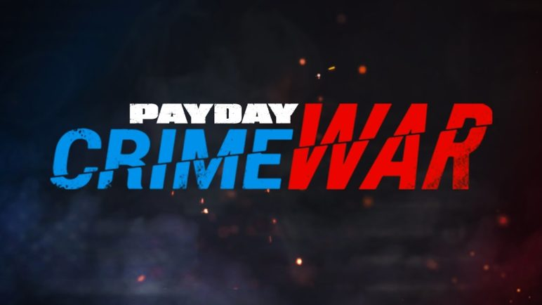 PAYDAY: Crime War – Trailer