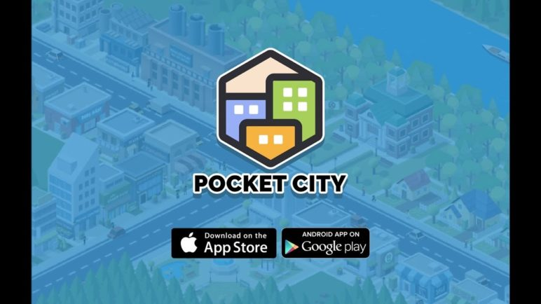 Pocket City Official Trailer [iOS & Android]