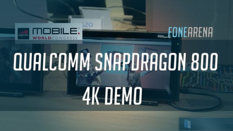 Qualcomm Snapdragon 800 4K Capture and Playback Demo