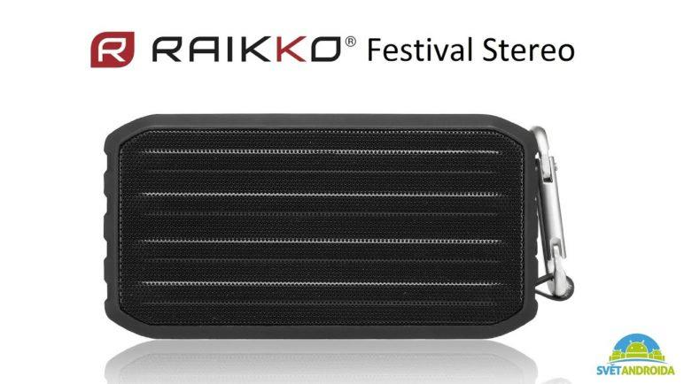 Raikko Festival Stereo - první pohled