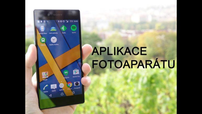 Sony Xperia Z5 - aplikace fotoaparátu