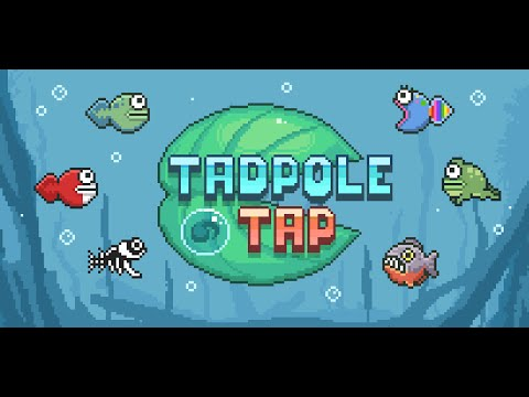 Tadpole Tap - Now Available Worldwide!
