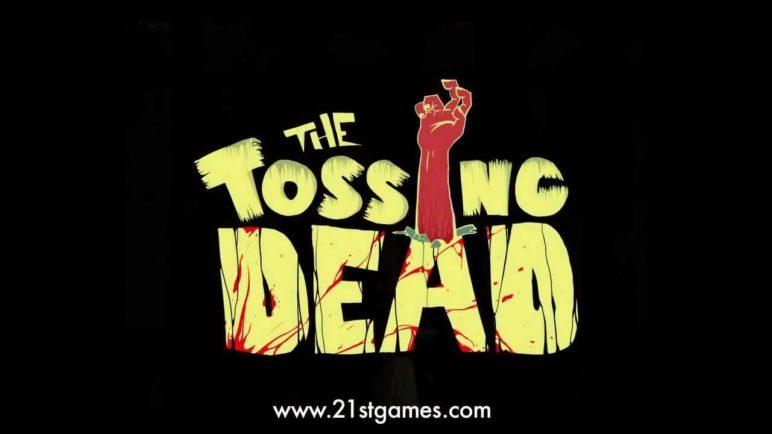 The Tossing Dead  (Pre Zombie Swipeout by Zynga)