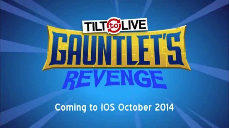 Tilt to Live: Gauntlet's Revenge Official Trailer