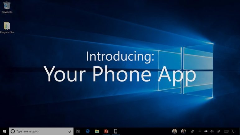 Windows 10 October 2018 Update - Your Phone app