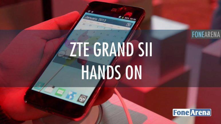 ZTE Grand SII Hands On