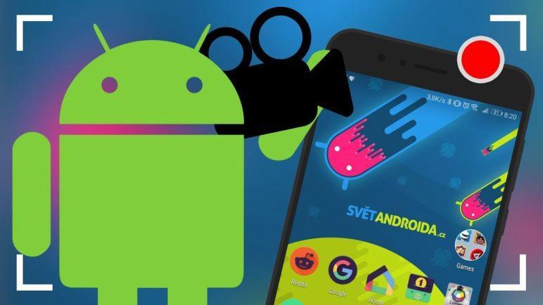 Jak nahrávat obrazovku na Android zařízení