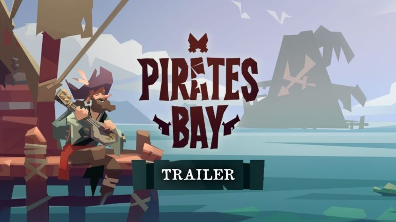 Pirates Bay Trailer | Pirates Outlaws