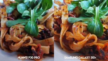 Fototest Huawei P30 Pro vs Samsung Galaxy S10 Plus jidlo